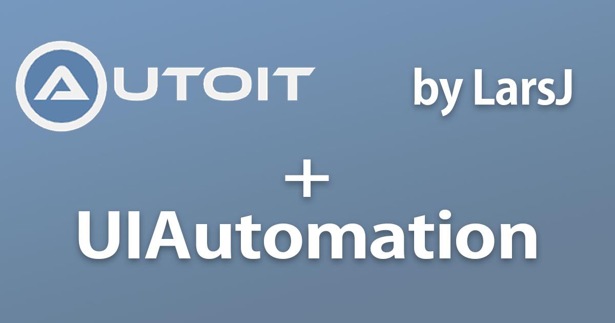 autoitでUIAutomationを使う
